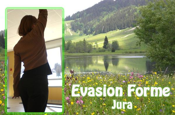 Evasion Forme Jura